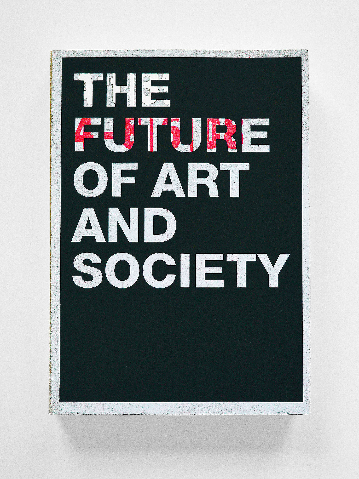 Famed, The Future of Art and Society [39], 2008